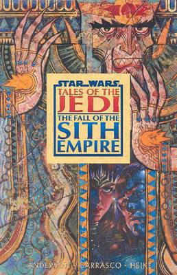 Star Wars: Tales of the Jedi: Fall of the Sith Empire