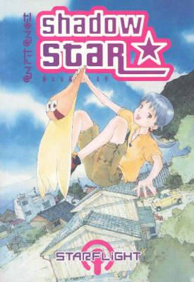 Shadow Star: Volume 1: Starlight