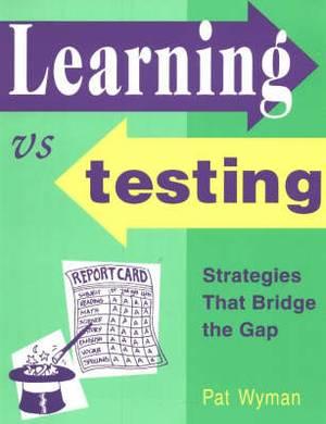 Learning vs. Testing: Strategies That Bridge the Gap