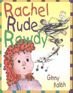 Rachel Rude Rowdy
