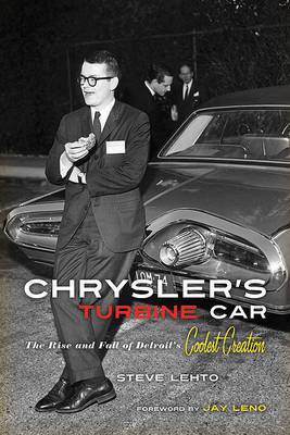 Chrysler's Turbine Car: The Rise & Fall of Detroit's Coolest Creation