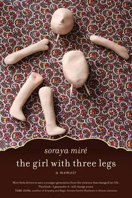 Girl with Three Legs: A Memoir