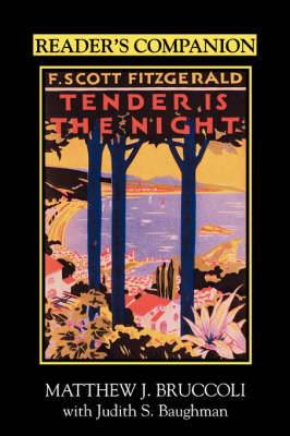Reader's Companion to F.Scott Fitzgerald's  Tender is the Night