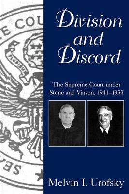 Division and Discord: Supreme Court Under Stone and Vinson, 1941-53