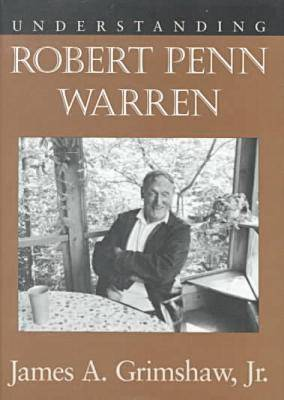 Understanding Robert Penn Warren