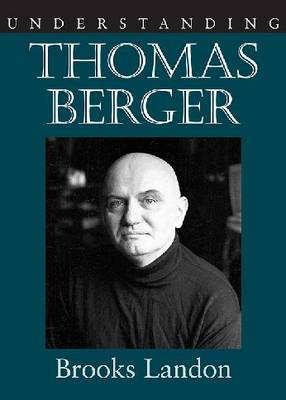 Understanding Thomas Berger