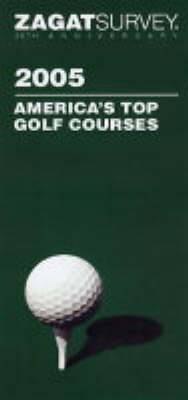 America's Top Golf Courses: 2005
