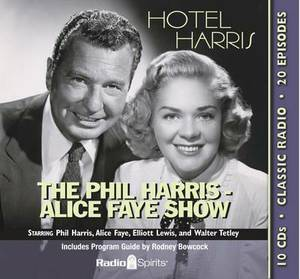 The Phil Harris-Alice Faye Show: Hotel Harris