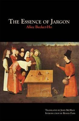 The Essence of Jargon: Argot & the Dangerous Classes
