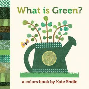 What is Green?: A Colors Book