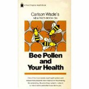 Bee Pollen and Your Health