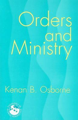 Orders and MIinistry: Leadership in the World Church