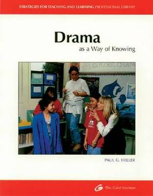 Drama as a Way of Knowing