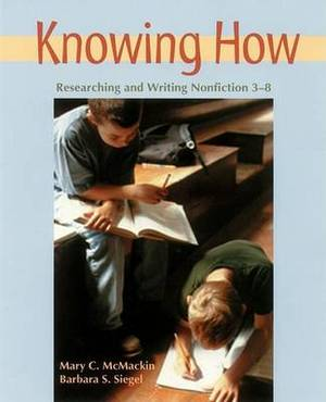 Knowing How: Researching and Writing Nonfiction