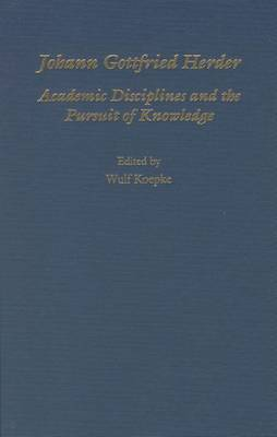 Johann Gottfried Herder: Academic Disciplines and the Pursuit of Knowledge