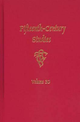 Fifteenth-Century Studies: v. 30