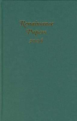 Renaissance Papers: 2006