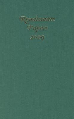 Renaissance Papers: 2009