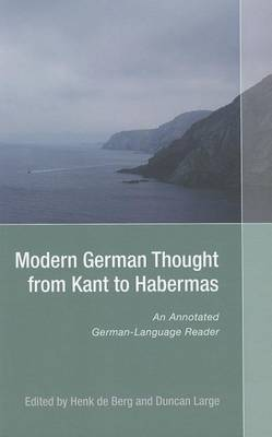 Modern German Thought from Kant to Habermas - An Annotated German-Language Reader
