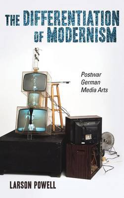 The Differentiation of Modernism - Postwar German Media Arts