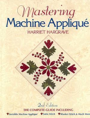 Mastering Machine Applique