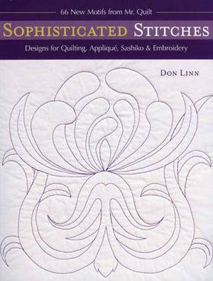 Sophisticated Stitches: Designs for Quilting, Applique, Sashiko and Embroidery