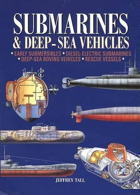 Submarines & Deep Sea Vehicles