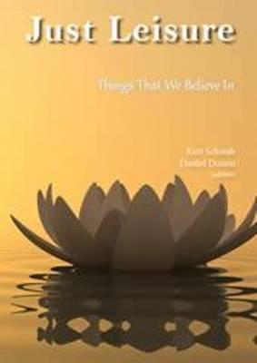 Just Leisure: Things That We Believe in