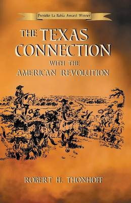 The Texas Connection with the American Revolution