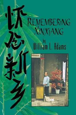 Remembering Xinxiang