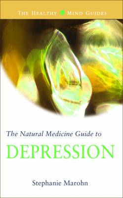 The Natural Medicine Guide to Depression