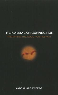 Kabbalah Connection: Preparing the Soul for Pesach
