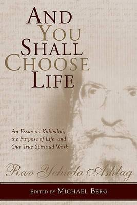 And You Shall Choose Life