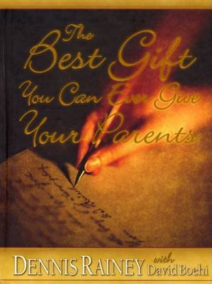 The Best Gift You Can Ever Give Your Parents