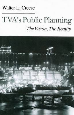TVA's Public Planning: The Vision, the Reality