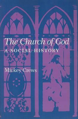 The Church of God: A Social History