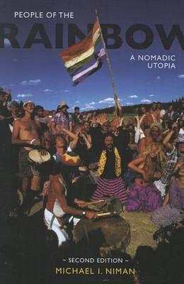People of the Rainbow: A Nomadic Utopia