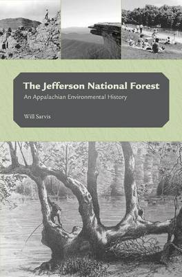 The Jefferson National Forest: An Appalachian Environmental History