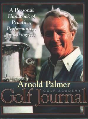 Arnold Palmer Golf Academy Golf Journal