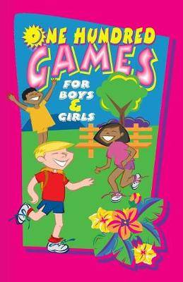 One Hundred Games for Boys and Girls