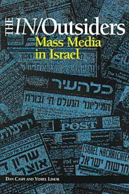 The In/Outsiders: Mass Media in Israel