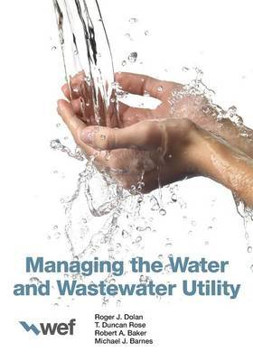 Managing the Water and Wastewater Utility