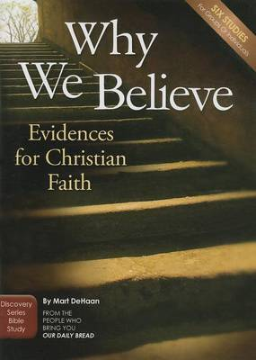 Why We Believe: Evidences for Christian Faith