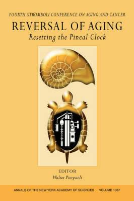 Reversal of Aging: Resetting the Pineal Clock