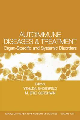 Autoimmune Diseases and Treatment: Organ-specific and Systemic Disorders