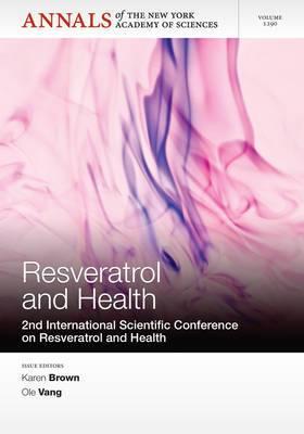 Resveratrol and Health: 2nd International Conference on Resveratrol and Health