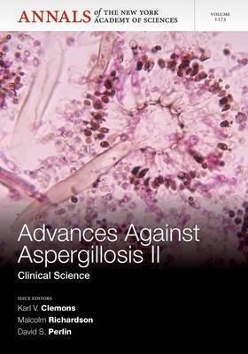 Advances Against Aspergillosis II: Basic Science
