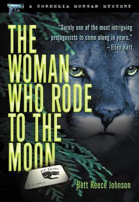 The Woman Who Rode To The Moon: A Cordelia Morgan Mystery