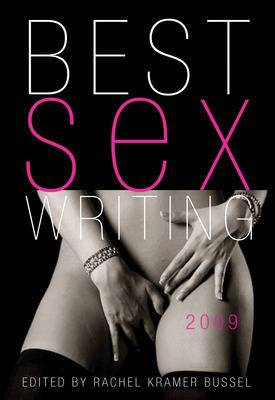 Best Sex Writing: 2009