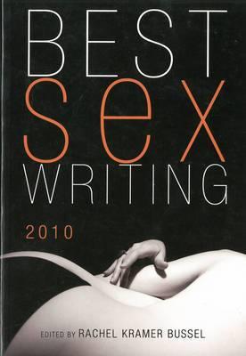 Best Sex Writing: 2010